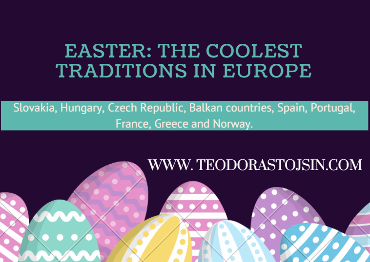 Easter: Impressive Traditions in Europe