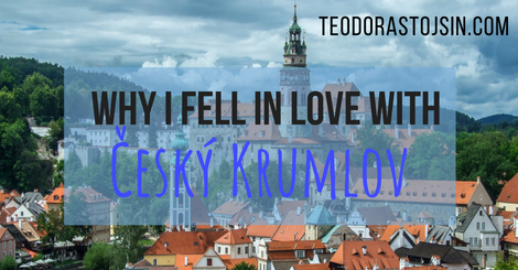 Why I Fell In Love With Český Krumlov
