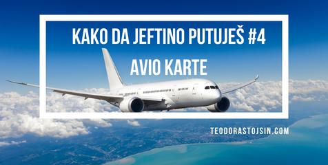 KAKO DA JEFTINO PUTUJEŠ #4 avio karte
